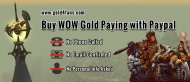 The only safe place to buy wow gold online should be Gold4fans.com, which allow you to buy wow gold 100% no phone or email confirmation for all paypal users. 8% discount code you can use: GOLD4FANS . 24/7 service, safe payment. http://www.gold4fans.com/